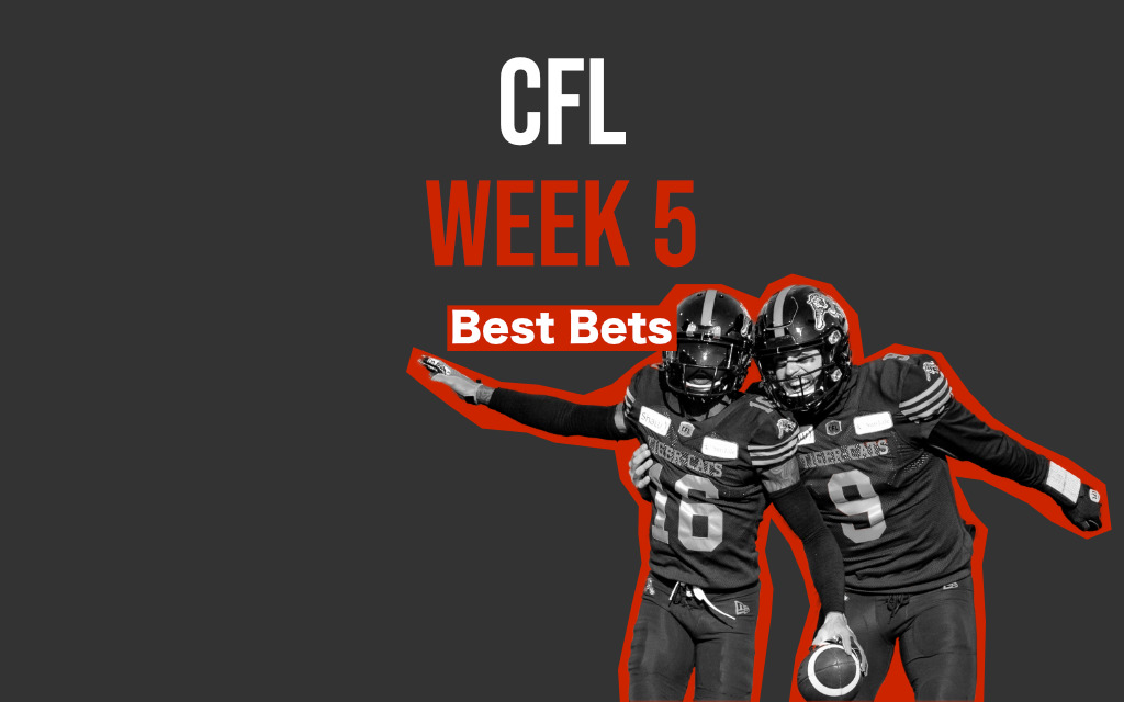 CFL Week 5 Best Bets – Riders, Ti-Cats Favoured in Labour Day Classic Matchups