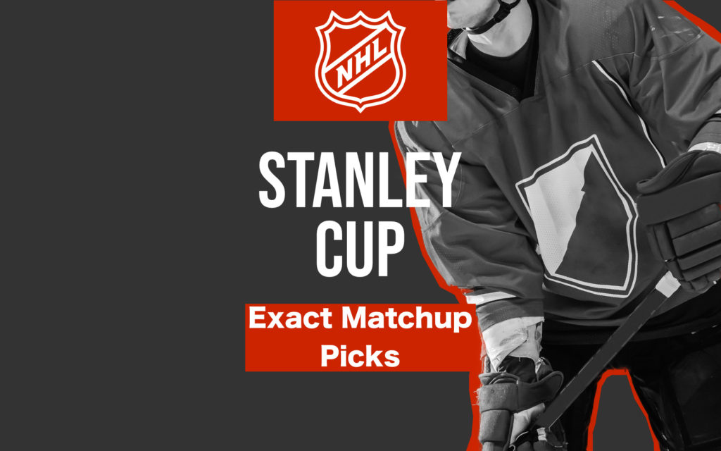Stanley Cup Exact Matchup Picks